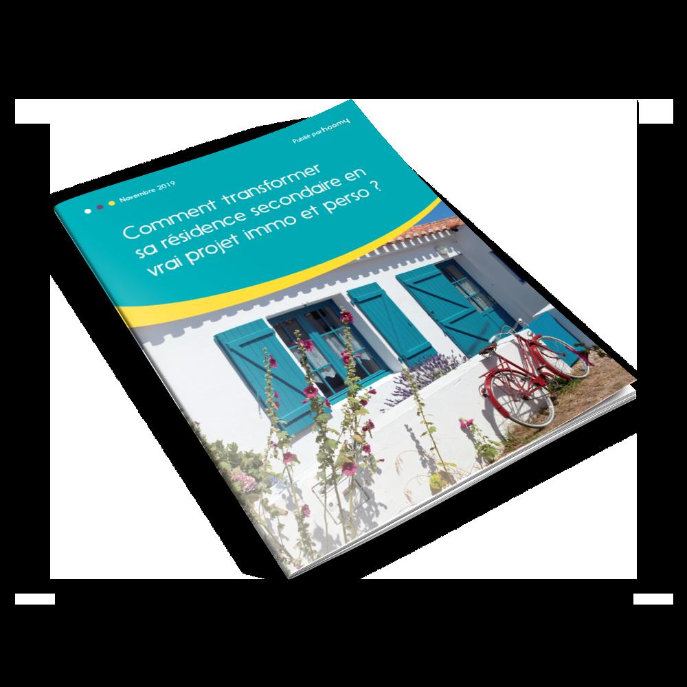 Livre Blanc hoomy : Transformer sa résidence secondaire en projet immobilier